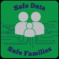 Safe Data | Safe Families